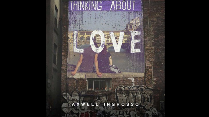 Photo of #Release | ​Axwell & Ingrosso – Thinking About You