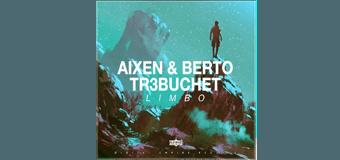 Photo of #Release | Aixen & Berto, TR3BUCHET – Limbo