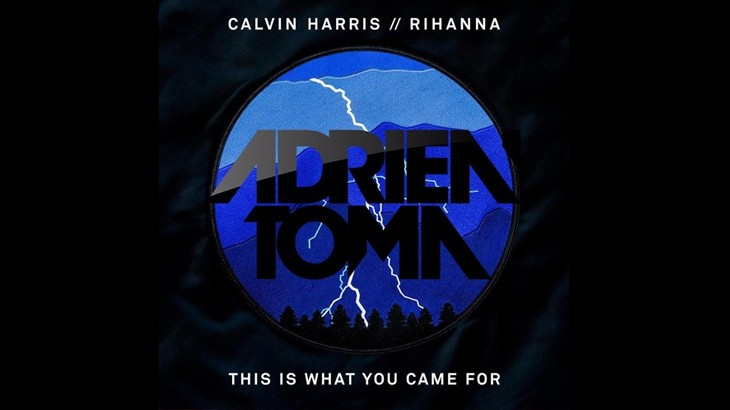 Photo of #FreeDownload | Rihanna & CalvinHarris – This Is What You Came For (Adrien Toma Remix)