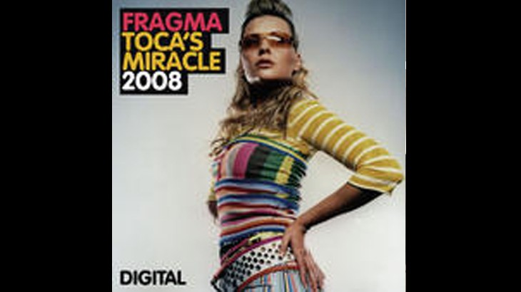 Photo of #TBT | Fragma – Toca's Miracle