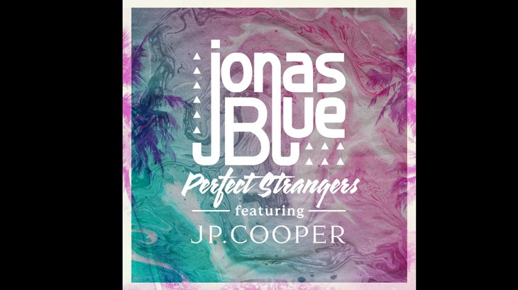 Photo of #Release | Jonas Blue – Perfect Strangers