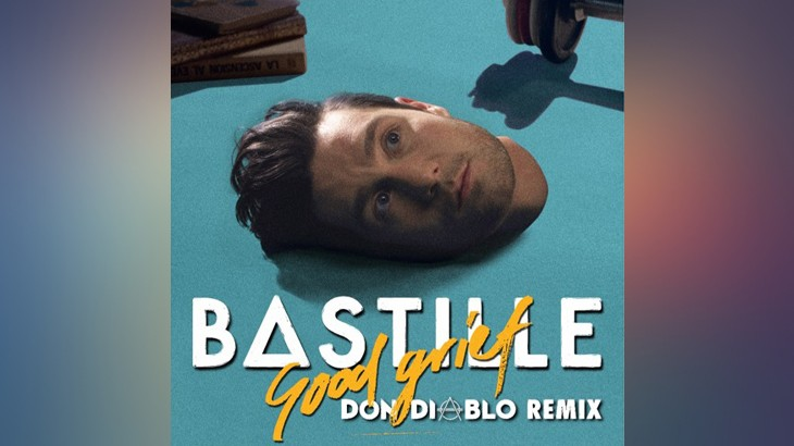 Photo of #Release | Bastille – Good Grief (Don Diablo Remix)