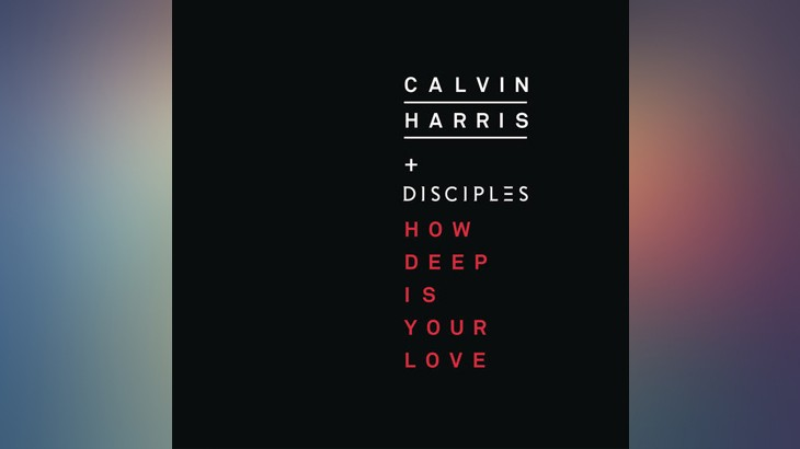 Photo of #TBT | Calvin Harris & Disciples – How Deep Is Your Love
