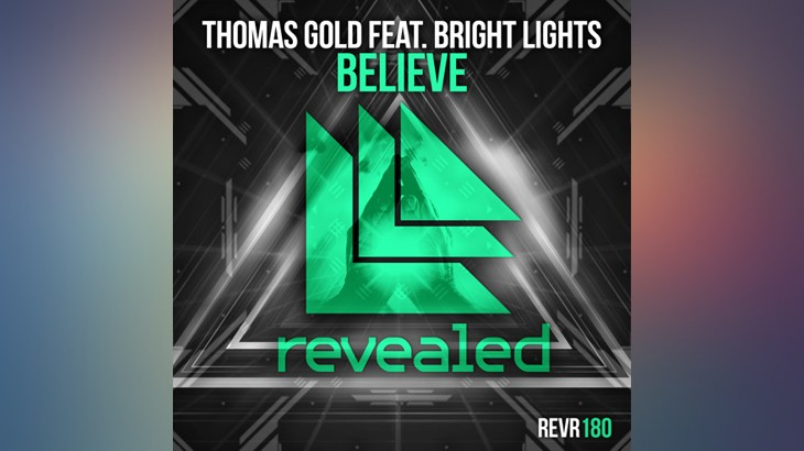 Photo of ‪#‎TBT‬ | Thomas Gold feat. Bright Lights – Believe
