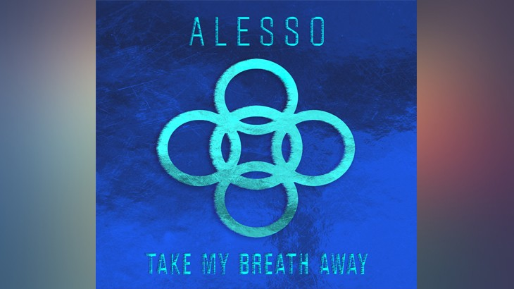 Photo of #TBT | Alesso – Take My breath Away