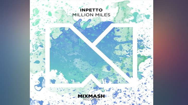 Photo of #Release | Inpetto – Million Miles