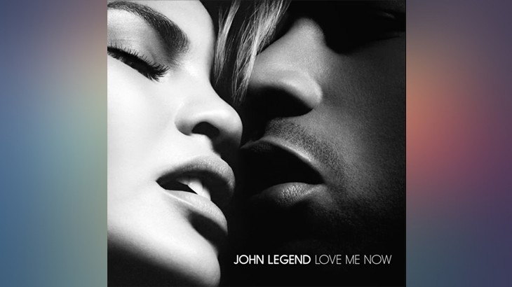 Photo of #Release | John Legend – Love Me Now