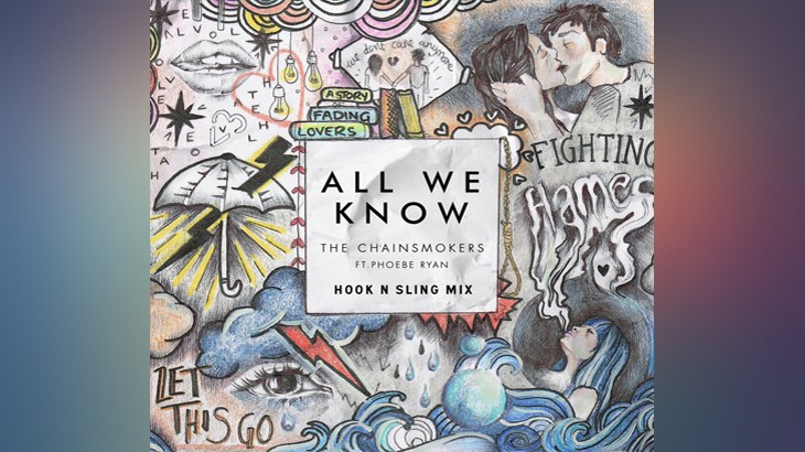 Photo of #FreeDownload | The Chainsmokers – All We Know (Hook N Sling Mix)