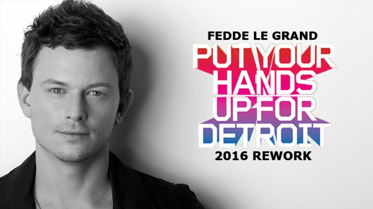 Photo of #Premiere | Fedde Le Grand – Put Your Hands Up For Detroit 2016