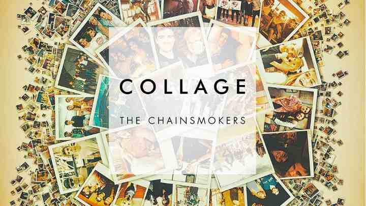 Photo of #Release | The Chainsmokers – Collage EP