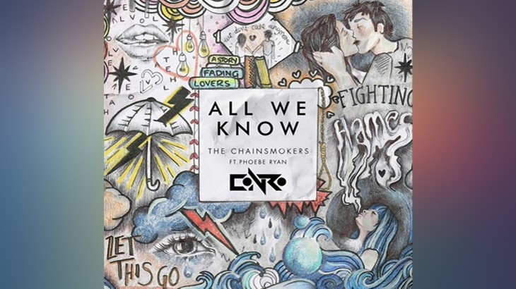 Photo of #FreeDownload | The Chainsmokers – All We Know (Conro Remix)