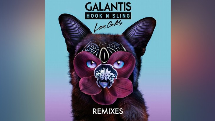 Photo of #Release | Galantis & Hook N Sling – Love On Me (REMIXES)