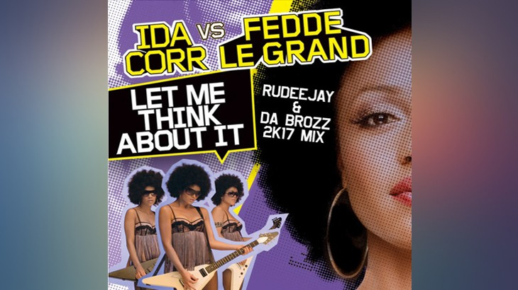 Photo of #FreeDownload | Ida Corr vs. Fedde Le Grand – Let Me Think About It (Rudeejay & Da Brozz 2K17 Mix)