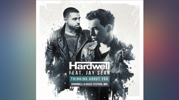 Photo of #Release | Hardwell ft. Jay Sean – Thinking About You (Hardwell & KAAZE Festival Mix)