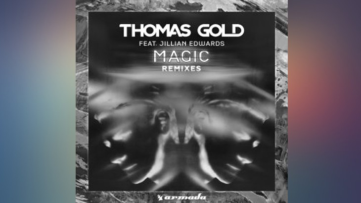 Photo of #Release | Thomas Gold – Magic (Remixes)