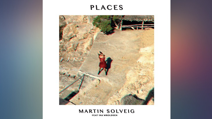 Photo of #Release | Martin Solveig – Places