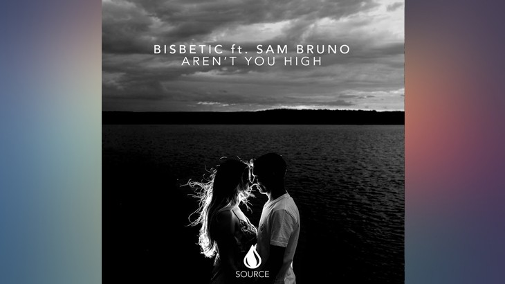 Photo of #Release | Bisbetic ft Sam Bruno – Aren't You High
