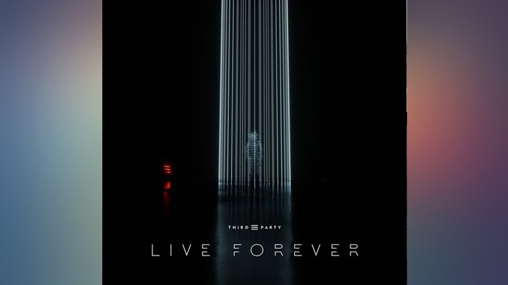 Photo of #Release | Third Party – Live Forever