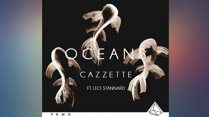 Photo of #Release | Cazzette – Oceans