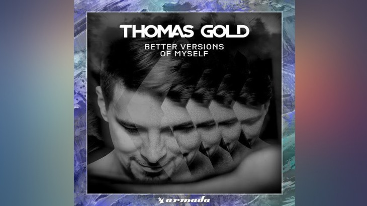 Photo of #Release | Thomas Gold – Better Versions Of Myself