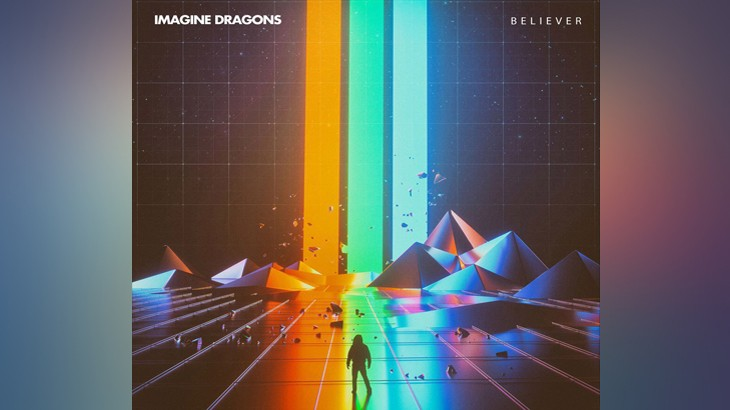 Photo of #Release | Imagine Dragons – Believer