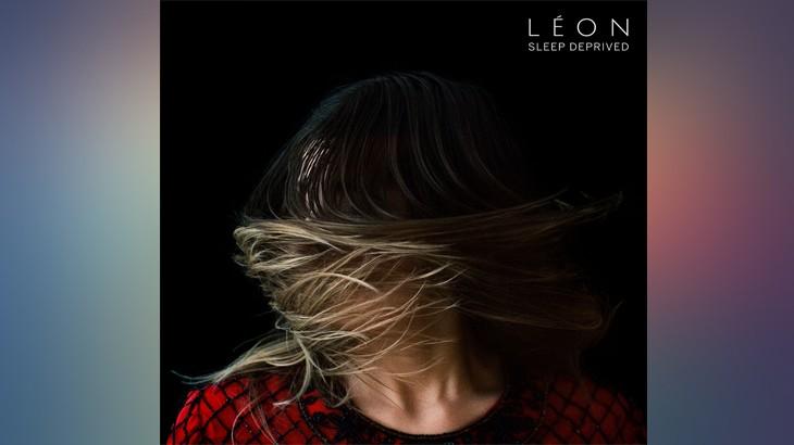Photo of #Release | LEON – Sleep Deprived