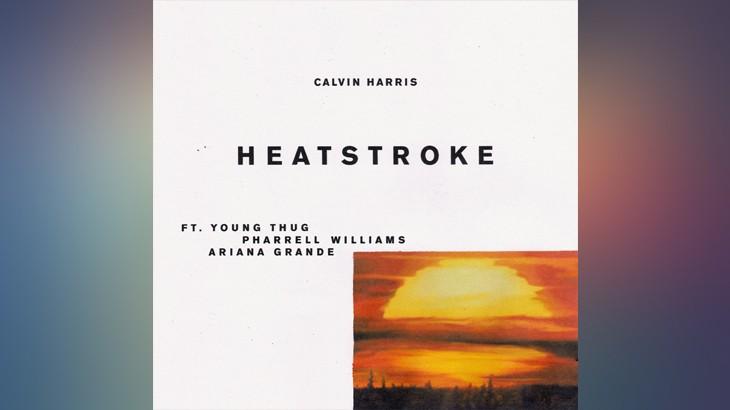 Photo of #Release | Calvin Harris, Young Thug, Pharrell Williams, Ariana Grande – Heatstroke
