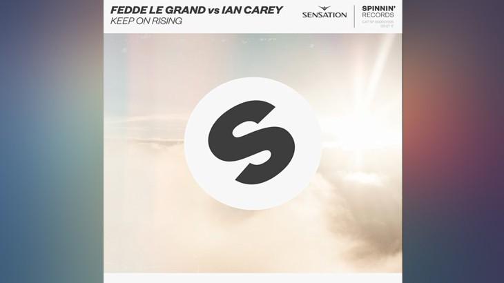 Photo of #Release | Fedde Le Grand vs Ian Carey – Keep On Rising