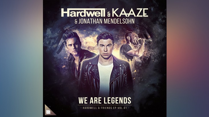 Photo of #Release | Hardwell & KAAZE ft Jonathan Mendelsohn – We Are Legends