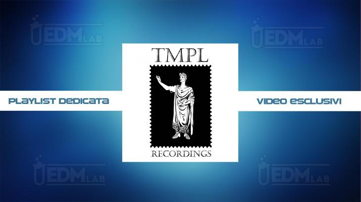 Photo of TMPL Recordings Playlist in Esclusiva su EDM Lab