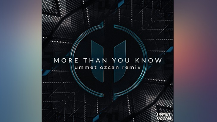 More Than You Know (Ummet Ozcan Remix)