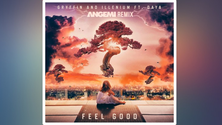 Photo of #FreeDownload | Gryffin, Illenium Feat. Daya – Feel Good (ANGEMI Remix)