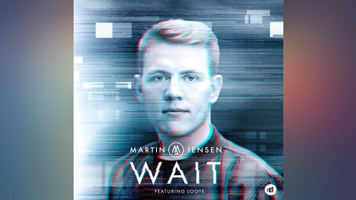 Photo of #Release | Martin Jensen – Wait