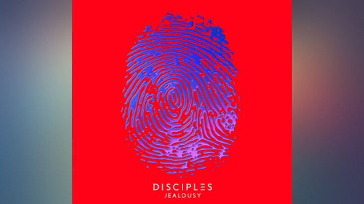Photo of #Release | Disciples – Jealousy