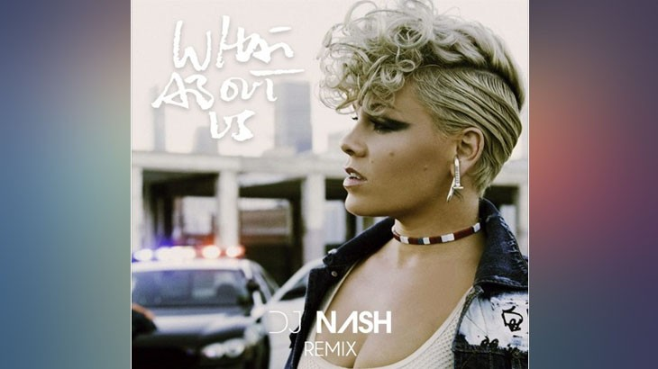 Photo of #FreeDownload | Pink – What About Us (Dj Nash Remix)