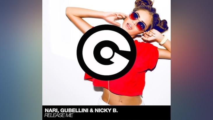 NARI, GUBELINI & NICKY B - Release Me artwork