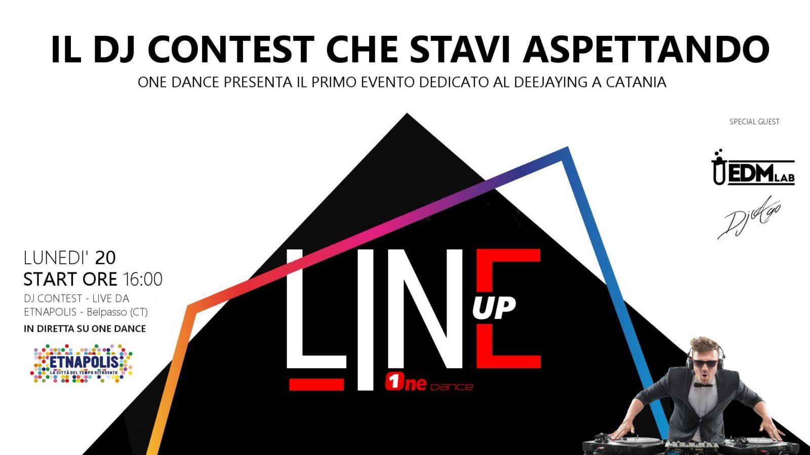 Photo of LINE UP – il DJ Contest di Radio OneDance