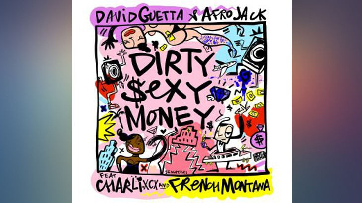 Photo of #Release | David Guetta and Afrojack feat. Charli XCX, French Montana – Dirty Sexy Money