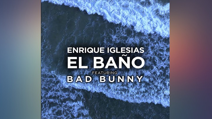 Photo of #Release | Enrique Iglesias ft. Bad Bunny – El baño