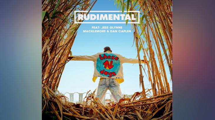 Photo of #Release | Rudimental feat. Jess Glynne, Macklemore, Dan Caplen – These Days