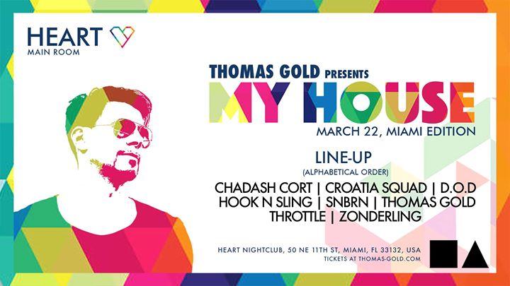 Photo of Thomas Gold Presents My House – Miami Edition