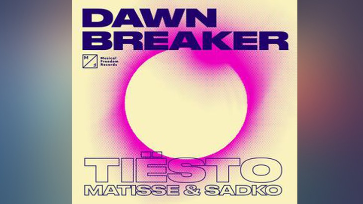Photo of #Release | Tiesto x Matisse & Sadko – Dawnbreaker