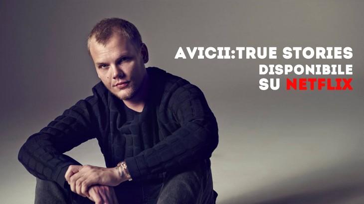Photo of Avicii True Stories è su Netflix (Anche in Italiano)