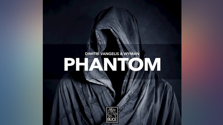 Photo of #Release | Dimitri Vangelis & Wyman – Phantom