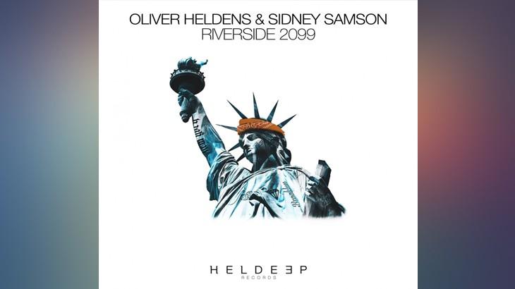 Photo of #Release|Oliver Heldens&Sidney Samson– Riverside 2099