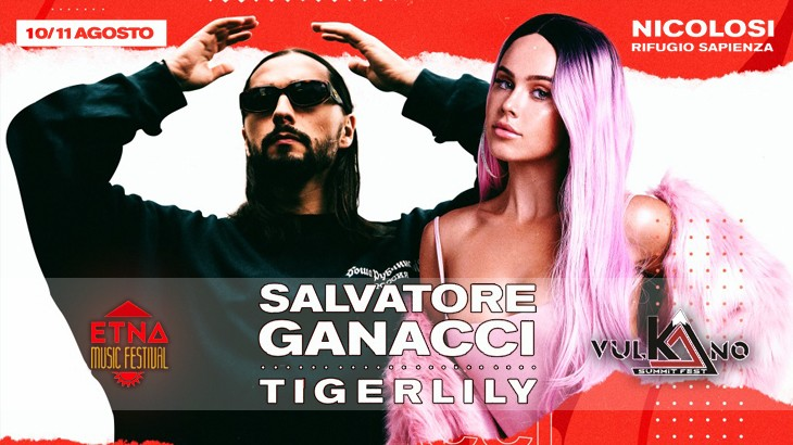 Photo of Etna Music Festival 2018 – 6a edizione con Tigerlily e Salvatore Ganacci