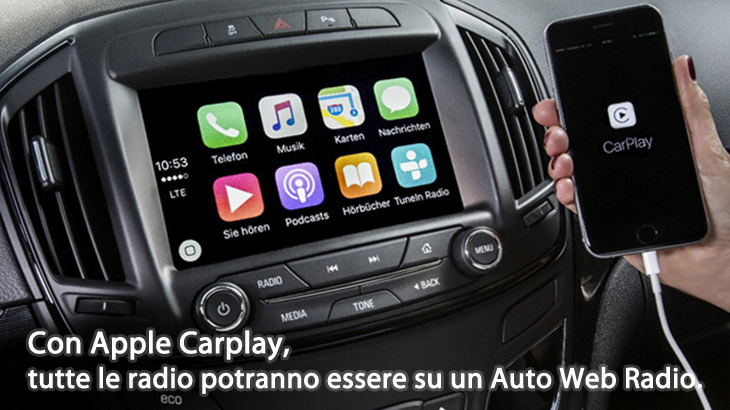 Photo of Con Apple Carplay, tutte le radio potranno essere su un Auto Web Radio.