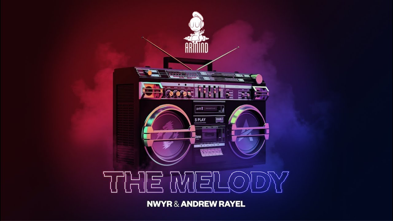 Photo of #Release | NWYR & Andrew Rayel – The Melody