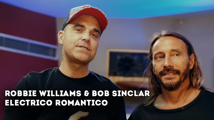 Photo of #Release | Bob Sinclar feat. Robbie Williams – Electrico Romantico