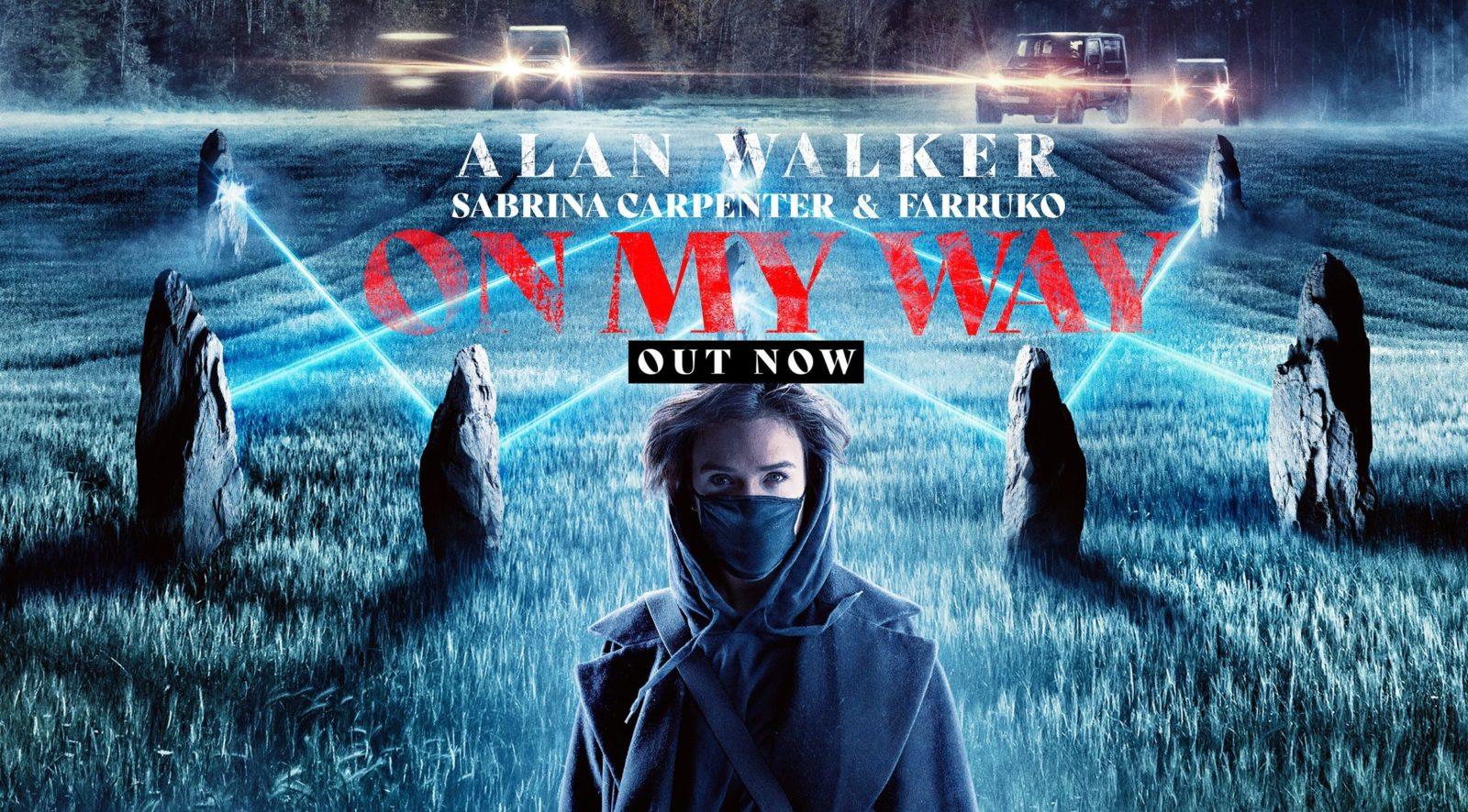 Photo of #Release | Alan Walker, Sabrina Carpenter, Farruko – On My Way